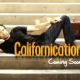 Preview : Californication Saison 3