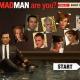 Quel Mad Man êtes-vous ?
