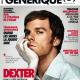 En kiosque : Dexter à la une du nouveau Générique(s)