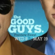 Promo : The Good Guys - Trailer