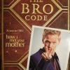 """Le """"Bro Code"""" de Barney disponible fin août en France"""