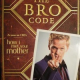 "Le ""Bro Code"" de Barney disponible fin août en France"