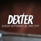 Promo : Dexter Saison 5 - It's Already Over