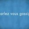 Promo : Gossip Girl saison 4 - Paris