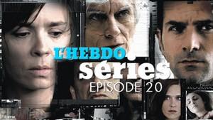 L'hebdo séries n°20