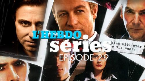 Hebdo séries #29