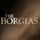 Preview : The Borgias